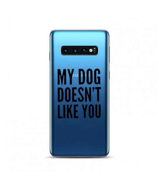 Husa Samsung Galaxy S10 Silicon Premium MY DOG DOESN'T LIKE YOU