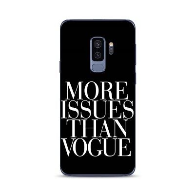 Husa Samsung Galaxy S9 Silicon Premium MORE ISSUES THAN VOGUE