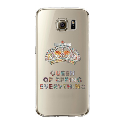 "Husa Samsung Galaxy S6 Edge ""QUEEN OF EFFING EVERYTHING"""